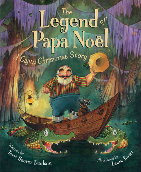 The Legend of Papa Noel--Louisiana Christmas Book