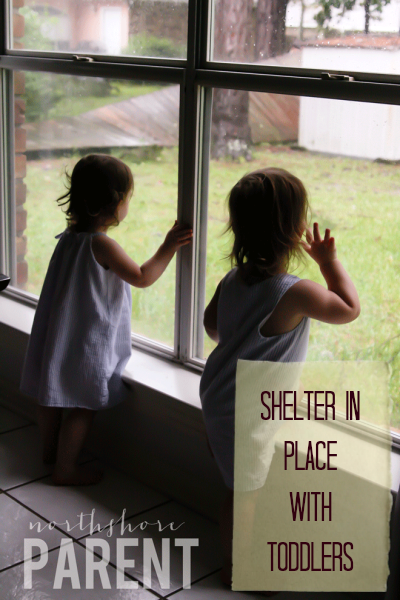 shelter in place with toddlers