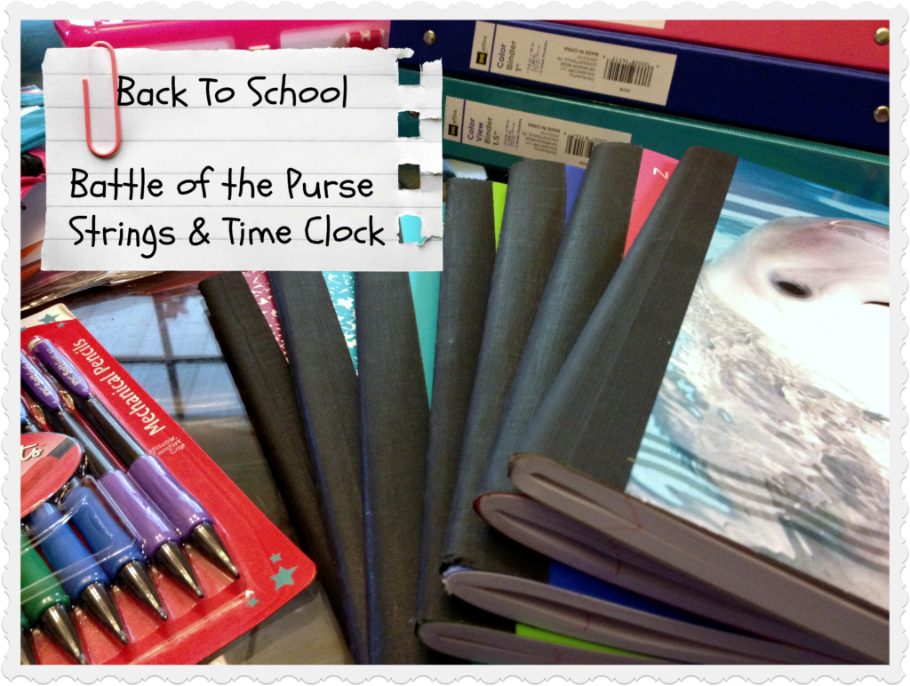 Back To School: Battle of the Purse Strings & The Time Clock