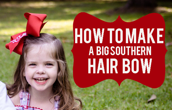 How to Make a Big Southern Bow