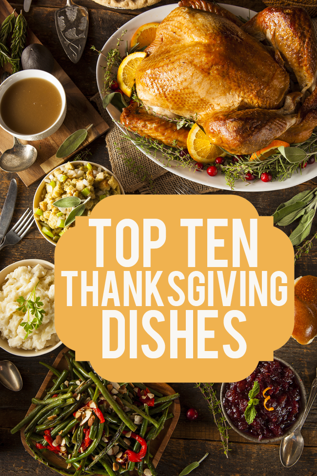 Top Ten Thanksgiving Dishes