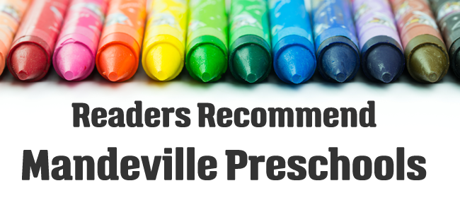 {Readers Recommend} Mandeville Preschools