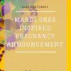 mardi gras pregnancy announcement