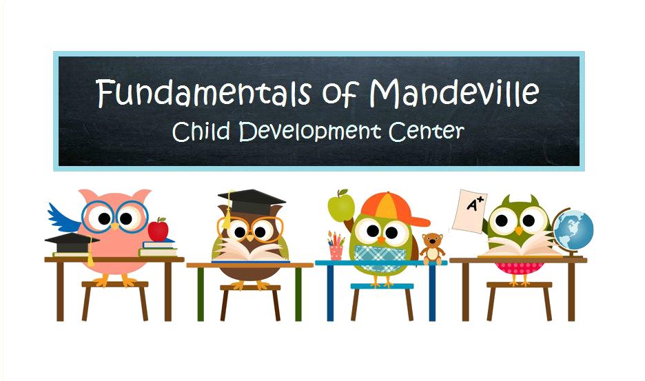 fundamentals of Mandeville child development center