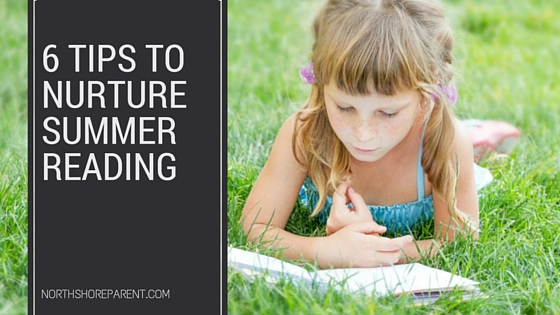 6 tips to nurture summer reading