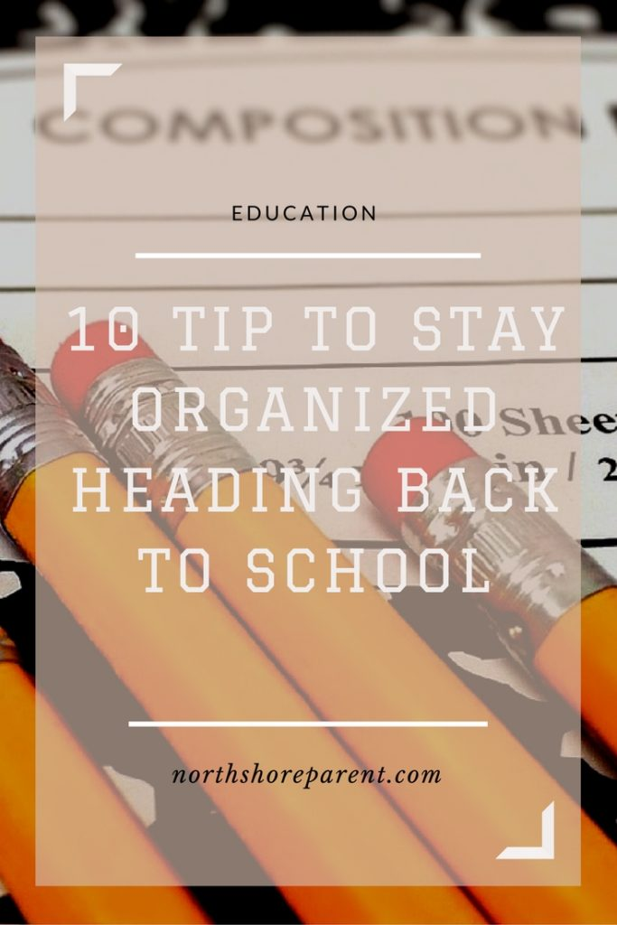 10 Tips to Stay Organized the First Week of School