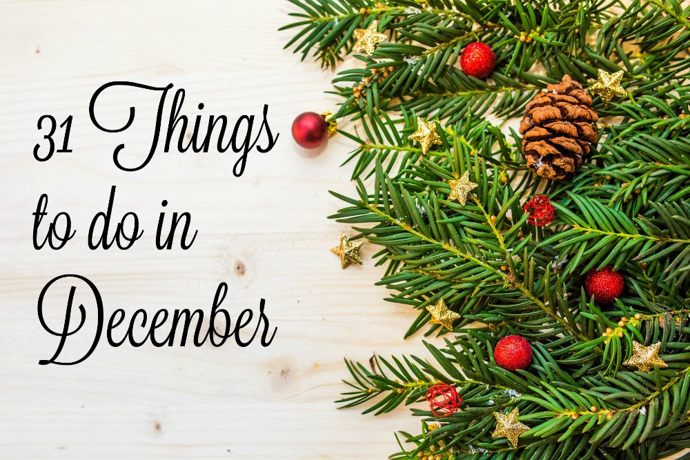 31 Things to Do in December