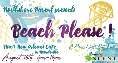 Beach, Please – Northshore Parent Mom's Night Out 2018